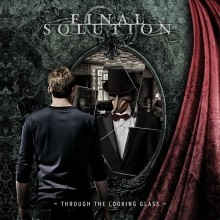 Final_Solution_Through_the_Looking_Glass_2016