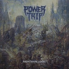 Power_Trip_Nightmare_Logic_2017