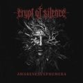 Crypt Of Silence - Awareness Ephemera (2016)