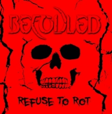 Befouled_Refuse_to_Rot_2018