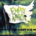 Dubby Dub - Empty Nation (2017)