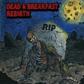 Dead & Breakfast - Rebirth (2017)