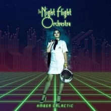 The_Night_Flight_Orchestra_Amber_Galactic_2017