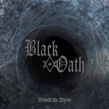 Black_Oath_Behold_The_Abyss_2018