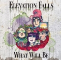 Elevation Falls - What Will Be (2018)