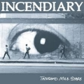 Incendiary - Thousand Mile Stare (2017)