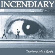 Incendiary_Thousand_Mile_Stare_2017