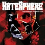 Hatesphere_Serpent_Smiles_and_Killer_Eyes_2007