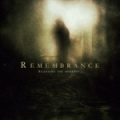 Remembrance - Silencing the Moments (2008)