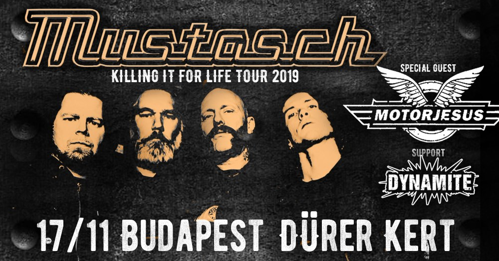 Mustasch - Killing it for Life Tour 2019