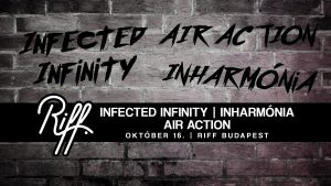 Air Action, Infected Infinity, Inharmónia